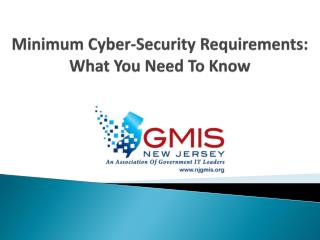 Minimum Cyber-Security Requirements: What You Need To Know