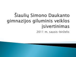 Šiaulių Simono Daukanto gimnazijos giluminis veiklos įsivertinimas