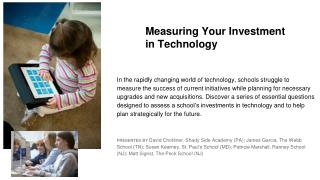 Measuring Your Investment  in Technology