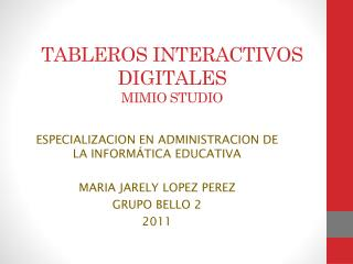 TABLEROS  INTERACTIVOS  DIGITALES MIMIO  STUDIO