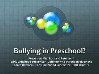 Bullying in Preschool?