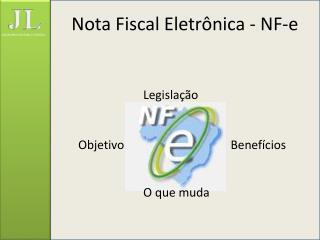 Nota Fiscal Eletrônica - NF-e