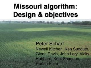 Missouri algorithm: Design & objectives