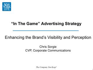 """""""In The Game"""" Advertising Strategy"""