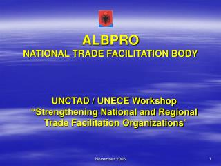 ALBPRO NATIONAL TRADE FACILITATION BODY