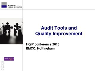Audit Tools and  Quality Improvement