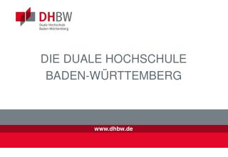 DIE DUALE HOCHSCHULE BADEN-W�RTTEMBERG