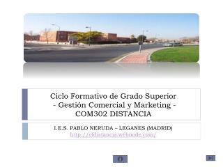 Ciclo Formativo de Grado Superior  - Gestión Comercial y Marketing - COM302 DISTANCIA
