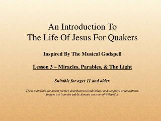 An Introduction To  The Life Of Jesus For Quakers Inspired By The Musical  Godspell