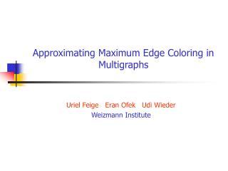 Approximating Maximum Edge Coloring in Multigraphs