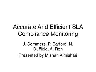Accurate And Efficient SLA Compliance Monitoring