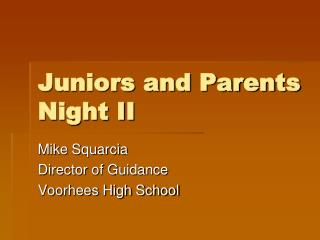 Juniors  and  Parents  Night II
