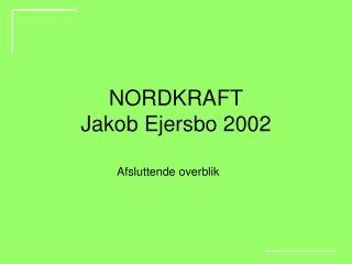 NORDKRAFT Jakob Ejersbo 2002