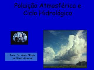 Polui��o Atmosf�rica e Ciclo Hidrol�gico