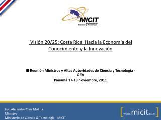 Visión 20/25: Costa Rica  Hacia la Economía del Conocimiento y la Innovación