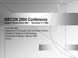 ISECON 2004 Conference Newport, Rhode Island, USA       November 4-7, 2004