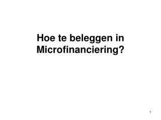 Hoe te beleggen in Microfinanciering?