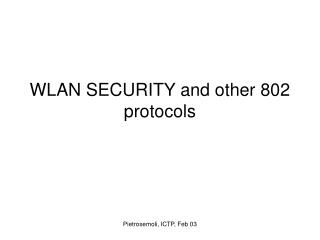 WLAN SECURITY and other 802 protocols