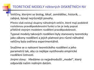 TEORETICKÉ MODELY některých DISKRÉTNÍCH NV