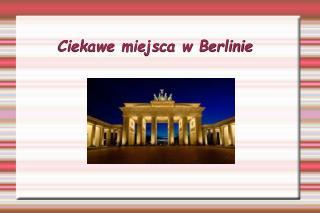 Ciekawe miejsca w Berlinie