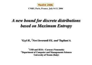 A new bound for discrete distributions based on Maximum Entropy