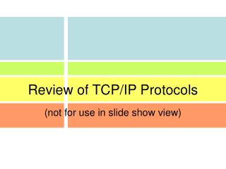 Review of TCP/IP Protocols
