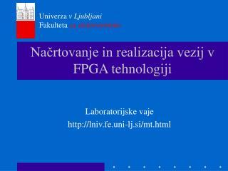 Načrtovanje in realizacija vezij v FPGA tehnologiji