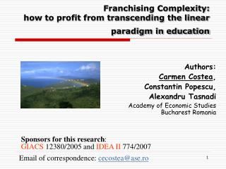 Franchising Complexity:  how to profit from transcending the linear paradigm in education
