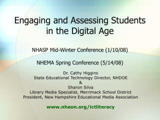 Dr. Cathy Higgins State Educational Technology Director, NHDOE & Sharon Silva