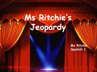 Ms Ritchie's Jeopardy