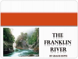 The Franklin  River