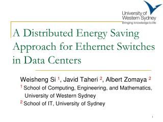 A Distributed Energy Saving Approach for Ethernet Switches in Data Centers
