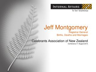 Jeff Montgomery Registrar-General  Births, Deaths and Marriages