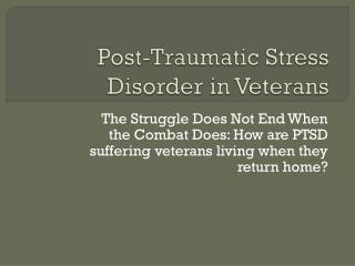 Post-Traumatic Stress Disorder in Veterans