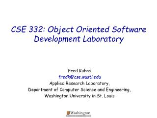 CSE 332: Object Oriented Software Development Laboratory