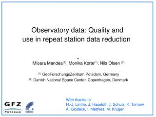 Observatory data: Quality and use in repeat station data reduction