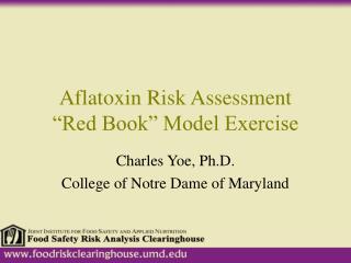 "Aflatoxin Risk Assessment  ""Red Book"" Model Exercise"