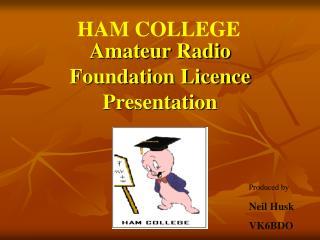 Amateur Radio Foundation Licence Presentation