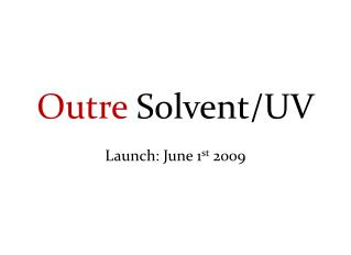Outre Solvent