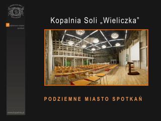 Kopalnia Soli �Wieliczka�