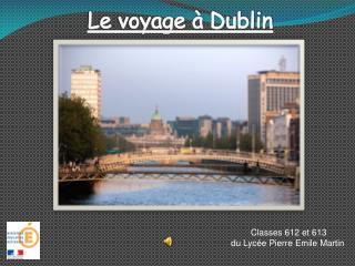 Le voyage à Dublin