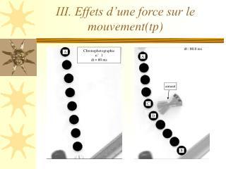 III. Effets d'une force sur le mouvement(tp)