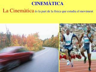 CINEMÀTICA