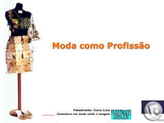 Moda como Profissão