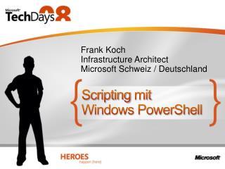 Scripting mit Windows PowerShell