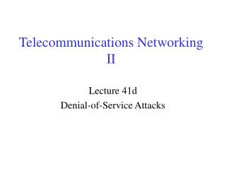 Telecommunications Networking II