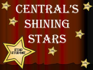 Central's Shining Stars