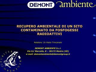 RECUPERO AMBIENTALE DI UN SITO CONTAMINATO DA FOSFOGESSI RADIOATTIVI