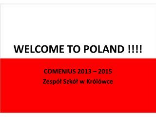 WELCOME TO POLAND !!!!