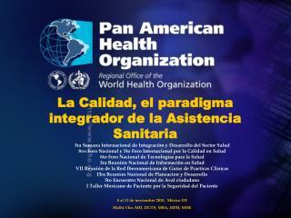 La Calidad, el paradigma integrador de la Asistencia Sanitaria